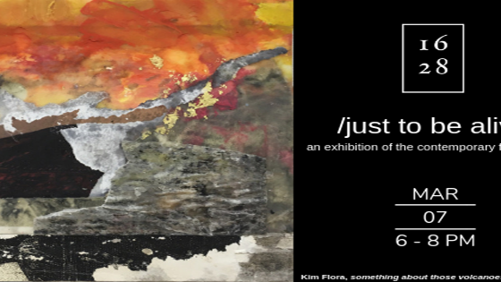 /just to be alive/  Opening Reception