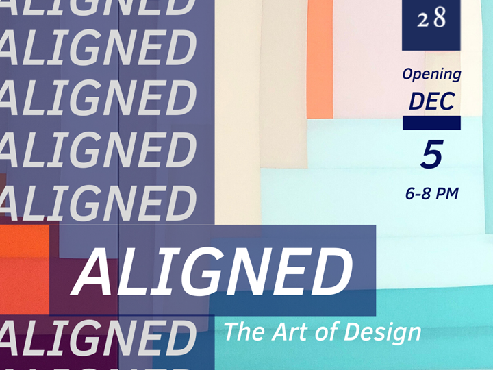 1628 Ltd. Curated Coworking Art Exhibition  - ALIGNED: The Art of Design